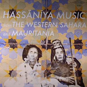 VARIOUS - Hassaniya Music From The Western Sahara & Mauritania