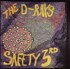 D RAYS, The - Safety 3rd