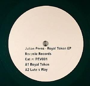 PEREZ, Julian - Royal Token EP