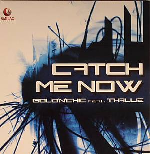 GOLD N CHIC feat THALLIE - Catch Me Now