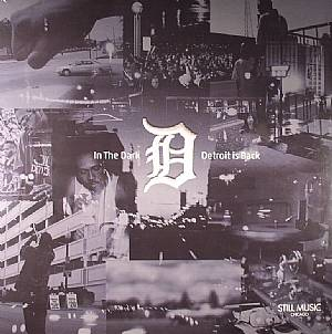VARIOUS - In The Dark: Detroit Is Back
