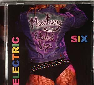 ELECTRIC SIX - Mustang