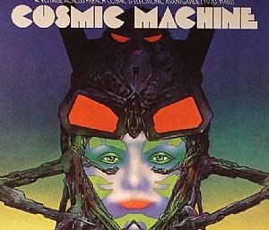 VARIOUS - Cosmic Machine: A Voyage Across French Cosmic & Electronic Avantgarde 1970-1980