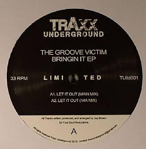 GROOVE VICTIM, The - Bringin It EP