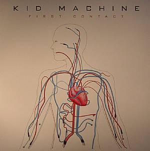KID MACHINE - First Contact