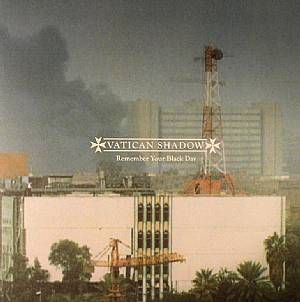 VATICAN SHADOW - Remember Your Black Day