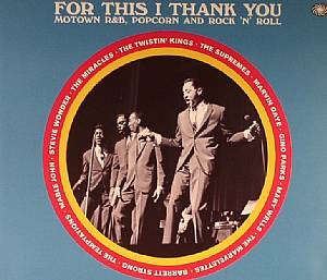 VARIOUS - For This I Thank You: Motown R&B Popcorn & Rock N Roll