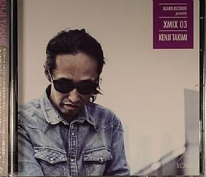 TAKIMI, Kenji/VARIOUS - Xland Records Presents XMix 03:  Kenji Takimi