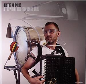 KOHNCKE, Justus - Justus Kohncke & The Wonderful Frequency Band