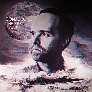 SOMADRONE - The First Wave