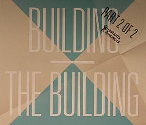 BUILDING, The - Building (Part 2 Of 2)