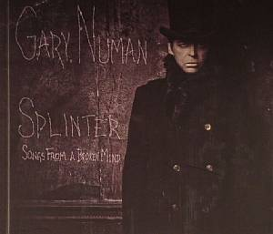 NUMAN, Gary - Splinter (Songs From A Broken Mind) (Deluxe Edition)