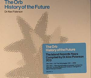 ORB, The - A History Of The Future