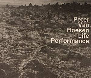 VAN HOESEN, Peter - Life Performance