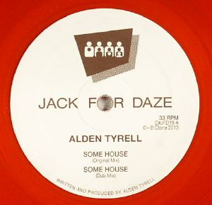 TYRELL, Alden - Some House