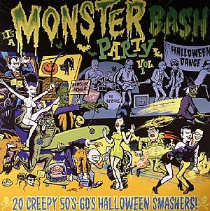 VARIOUS - It's A Monster Bash Party Vol 1: 20 Creepy 50s-60s Halloween Smashers!