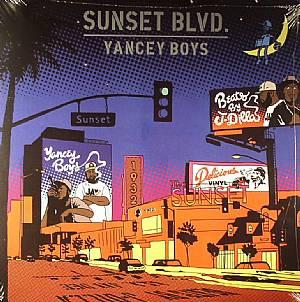 YANCEY BOYS aka J DILLA/FRANK NITT - Sunset Blvd
