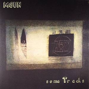 MGUN - Some Tracks