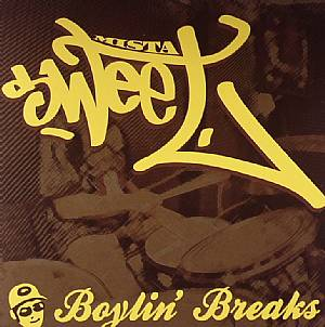 MISTA SWEET - Boylin' Breaks