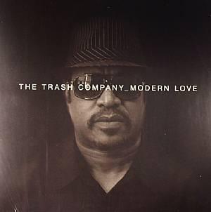 TRASH COMPANY, The - Modern Love