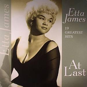 JAMES, Etta - 19 Greatest Hits: At Last