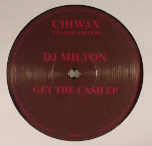 DJ MILTON - Get The Cash