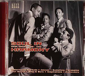 VARIOUS - Soul In Harmony Vocal Groups 1967-1977