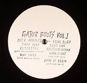 SOUL CLAP/NICK MONACO - Gator Boots Vol 1