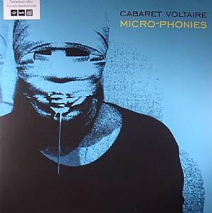 CABARET VOLTAIRE - Micro Phonies (remastered)