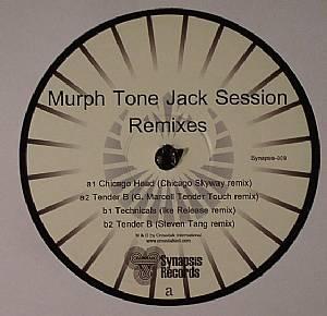 MURPH TONE JACK SESSION - Remixes
