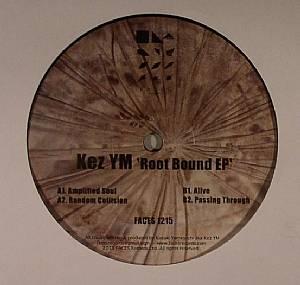 KEZ YM - Root Bound EP