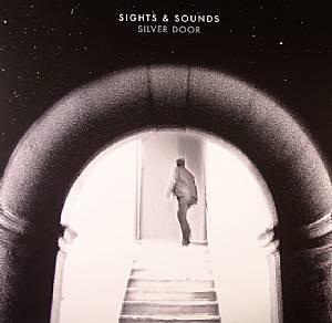 SIGHTS & SOUNDS - Silver Door