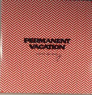 VARIOUS - Permanent Vacation: Selected Label Works 4