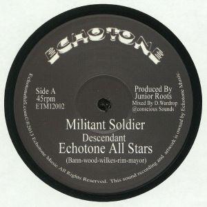 DESCENDANT/JUNIOR ROOTS/ECHOTONE ALL STARS - Militant Soldier