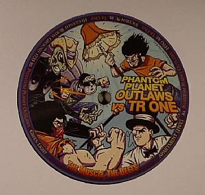 PHANTOM PLANET OUTLAWS vs TR ONE - The Muscle The Beets