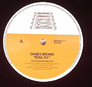 DAMES BROWN (PRODUCED BY AMP FIDDLER) - Soul Fly