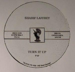 LAFFREY, Sharif - Turn It Up (repress)