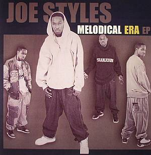 STYLES, Joe - Melodical Era EP