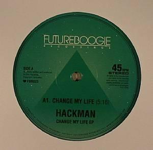 HACKMAN - Change My Life EP