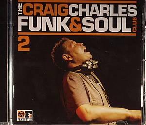 CHARLES, Craig/VARIOUS - The Craig Charles Funk & Soul Club 2