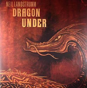 LANDSTRUMM, Neil - Dragon Under