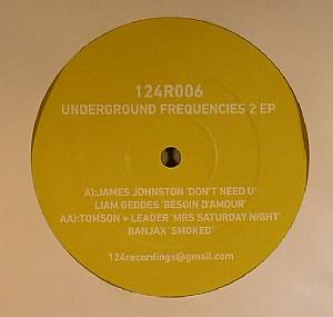 JOHNSTON, James/LIAM GEDDES/TOMSON & LEADER/BANJAX - Underground Frequencies 2 EP