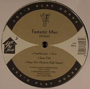 FANTASTIC MAN - Heartbreaker
