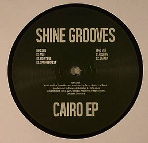 SHINE GROOVES - Cairo EP