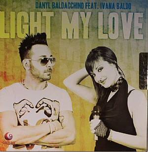 BALDACCHINO, Danyl feat IVANA BALDO - Light My Love