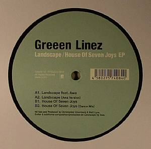 GREEEN LINEZ - Landscape/House Of Seven Joys EP