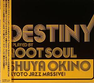 OKINO, Shuya - Destiny Replayed By Root Soul/Shuya Okino