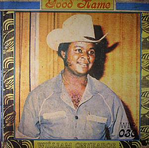 ONYEABOR, William - Good Name