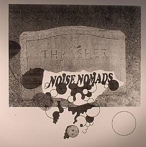 NOISE NOMADS - Ernest Thrasher