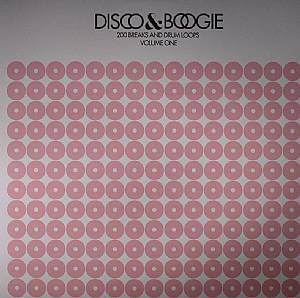 VARIOUS - Disco & Boogie: 200 Breaks & Drum Loops Volume 1